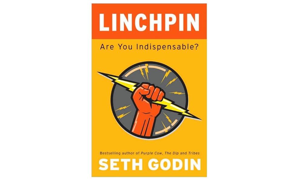 Linchpin by Seth Godin – Summary and Notes